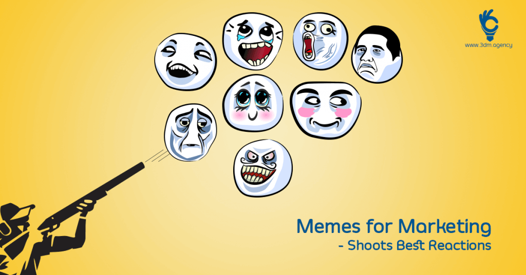 Memes – The Trending Digital Marketing Weapon