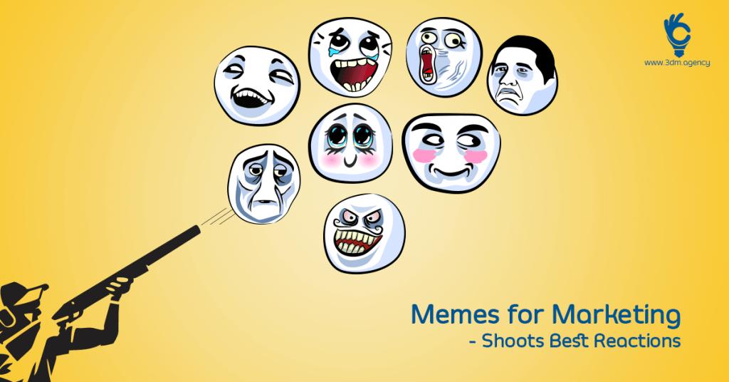 Memes – The Trending Digital Marketing Weapon